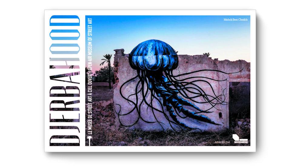 book cover djerbahood graffiti street art djerba issam rezgui jasm one jasm jasm1 jasm.1